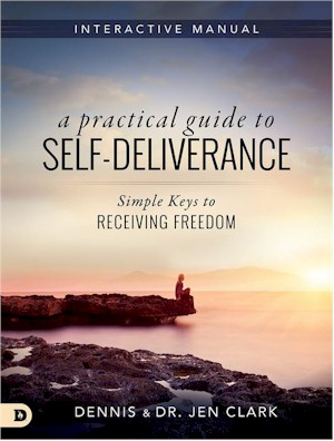 A Practical Guide to Self-Deliverance: Simple Keys to